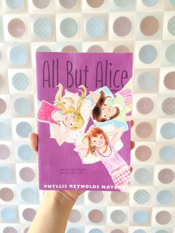 NOVEL BAHASA INGGRIS ALL BUT ALICE BY PHYLIS REYNOLDS NAYLOR