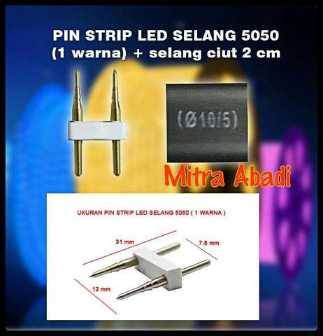 Pin 2 Tusuk for LED Selang + Selang Ciut 2 cm