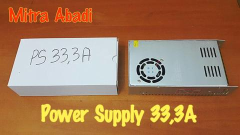 Power Supply 33,3A 12V AC INPUT 110-220V AC 50/60Hz