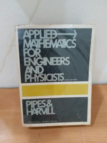 Applied Mathematics for Engineers and Physicists