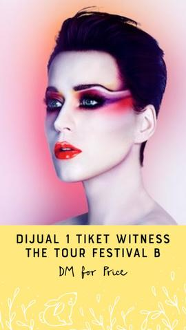 WTS - Tiket Konser Katy Perry Witness The Tour