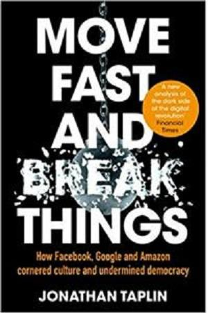 Buku Impor Move Fast and Break Things - Jonathan Taplin