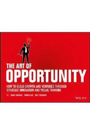 Buku Impor The Art of Opportunity - How to Build Growth and Ventures