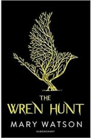 Buku Impor The Wren Hunt - Mary Watson