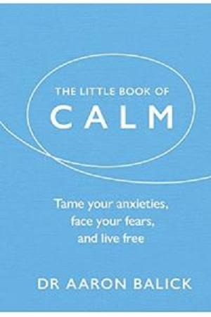 Buku Impor The Little Book of Calm - Tame Your Anxieties