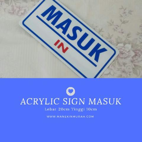 Display acrylic sign masuk