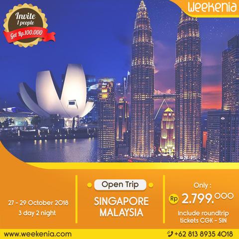 [SUPER PPROMO] Open Trip Singapore Malaysia 27 - 29 Oct 2018 Inc. Flight Tickets PP
