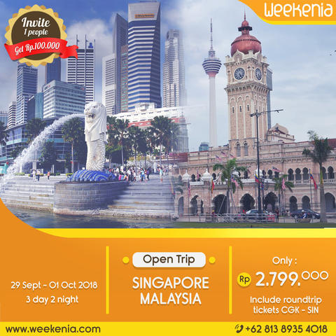 SUPER PROMO Open Trip Singapore Malaysia 29 Sept - 1 Oct 2018 Inc. Flight tickets