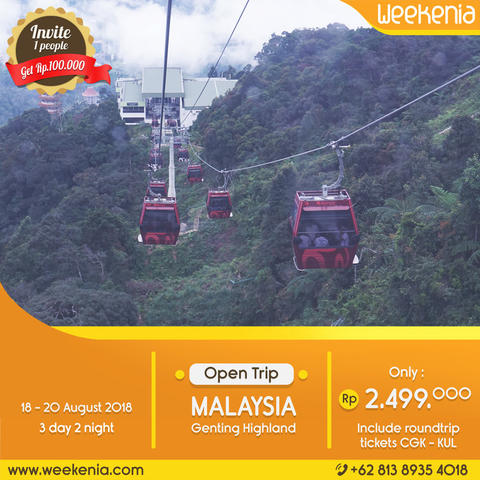 Open Trip Malaysia Genting Highland 18 - 20 AGUSTUS 2018 3D2N Incude Flight Tickets