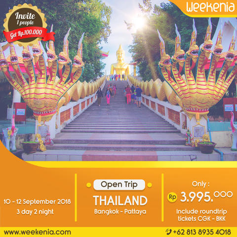 OpenTrip Thailand Bangkok-Pattaya 10-12 SEPT 2018 3D2N Start JKT Inc Flight Ticket