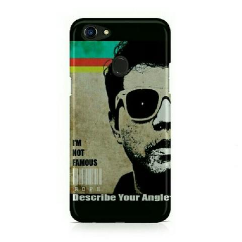 I'am Not Famous Oppo F5 Custom Hard Case
