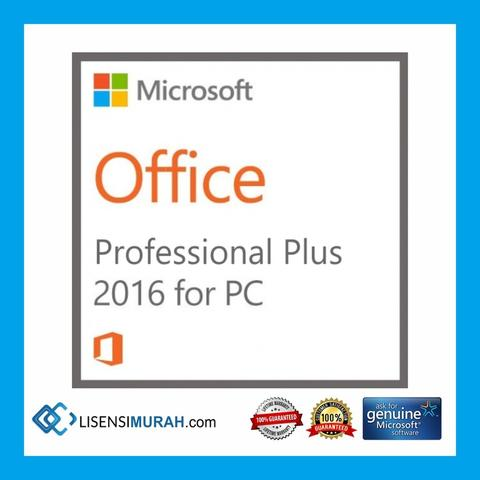 Lisensi Original Office 2016 Professional Plus Aktivasi Online