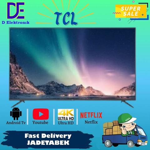 PROMO LED TV TCL 43 INCH 43A8 ULTRA HD 4K HDR SMART ANDROID TV MURAH