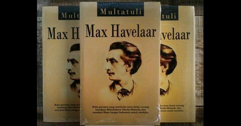 max-havelaar-karya-satir-multatuli-tentang-kolonialisme-hindia-belanda