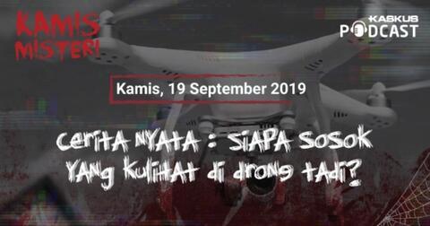 podcast-horor-indonesia--teror-setan-yang-tertangkap-drone