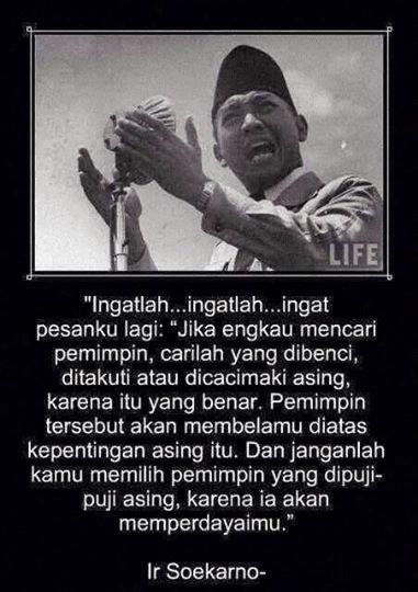 24 Kata Bijak Bpkirsoekarno Presiden Ri Pertama Kaskus