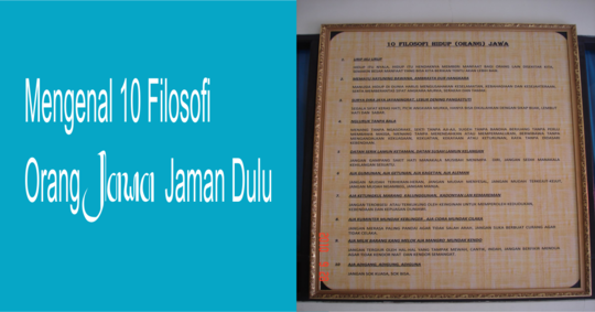 Mengenal 10 Filosofi Hidup dari Orang Jawa Jaman Dulu
