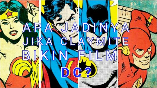Ini Yang Bakal Gue Lakuin Kalo Ngegarap Film DC