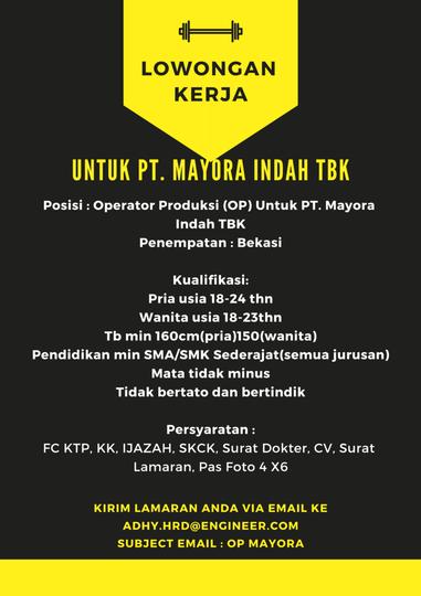 Loker Operator Produksi 2019 Untuk Pt Mayora Indah Tbk