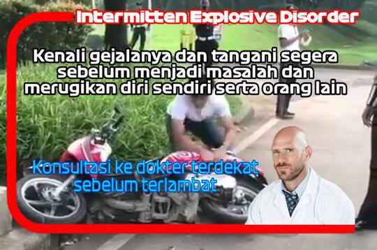 Intermitten Explosive Disorder : Kenali Gejala Penyakit Ini Sebelum Terlambat