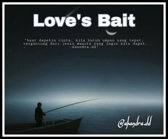 Love's Bait