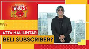 Atta Halilintar Dituduh Beli Subscriber !! Hoax Atau Fakta ?