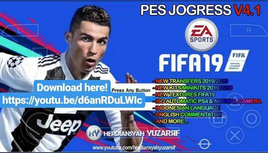 PES JOGRESS V4 1 MOD FIFA19 PPSSPP Transfer & Kits Pra Musim