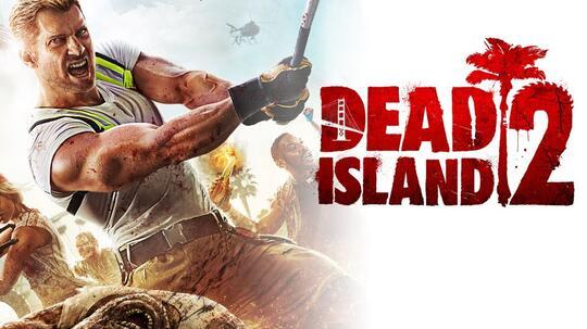Kabar Terbaru Dari DEAD ISLAND 2, Yang Sempat Tenggelam