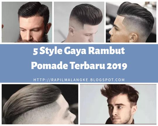 5 Style Gaya Rambut Pomade Pria Terbaru 2019 Kaskus