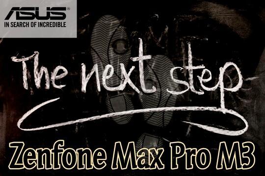 Good Job To Asus Karena Seri Zenfone Max Pro M3 Sepertinya Banyak Mengalami Perubahan