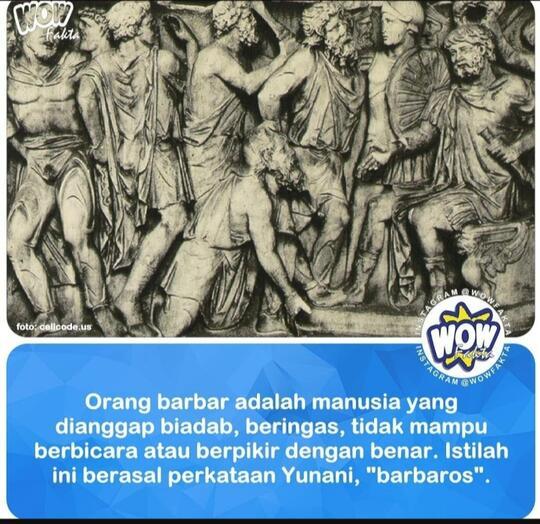 Bagaimana Pendapat Anda Tentang Orang Orang Barbar?
