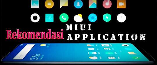 7 Aplikasi Rekomendasi Untuk Handphone Xiaomi Kamu