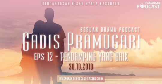 """Podcast Indonesia : Gadis Pramugari Eps. """"Pasangan yang Baik"""" Hari Ini Mengudara"""