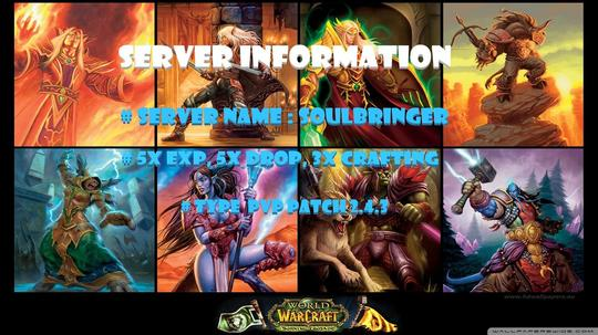WoW Private SOULBRINGER SERVER THE BURNING CRUSADE