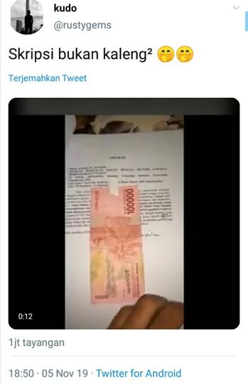 Skripsi Greget, Setiap Halaman Ditempel 100 Ribu Rupiah! Auto Diterima Dong