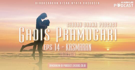 """Podcast Indonesia : Gadis Pramugari Eps. 14 """"Kasmaran"""" Hari Ini Mengudara"""