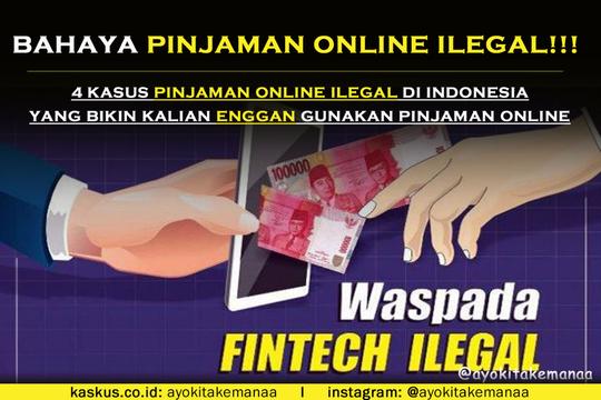 Bahaya Pinjaman Online Ilegal 4 Kasus Orang Ini Bikin Enggan
