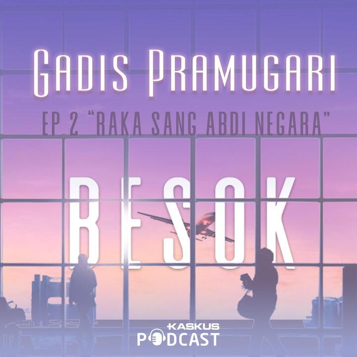 Teaser episode 2 : Raka