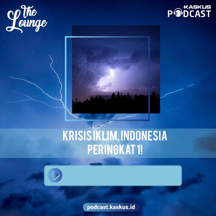 Krisis Iklim, Indonesia Peringkat 1!